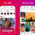 Facebook launches Instagram Lite in 170 more countries with poor internet connections.